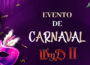Evento – Carnaval no Wyd II